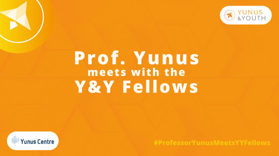 A World of Three Zeros: Insights from the Y&Y Fellows Meeting with Professor Muhammad Yunus